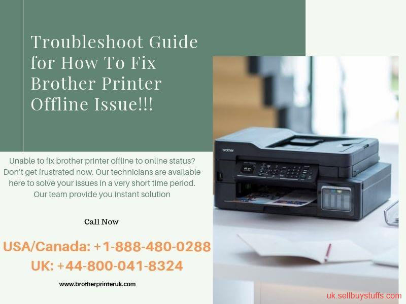 second hand/new: How To Fix Brother Printer Offline Issue? Brother Printer UK | +44-800-041-8324